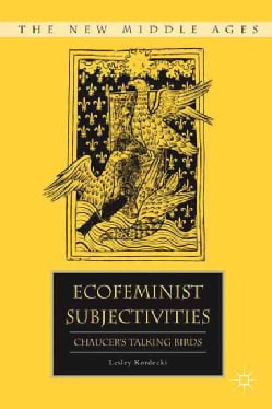 Ecofeminist Subjectivities: Chaucer's Talking Birds (Hardcover)
