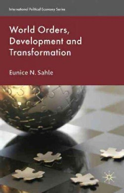 World Orders, Development and Transformation (Hardcover)