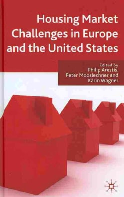 Housing Market Challenges in Europe and the United States (Hardcover)