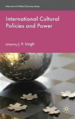International Cultural Policies and Power (Hardcover)