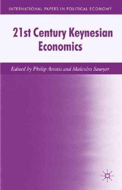 21st Century Keynesian Economics (Hardcover)