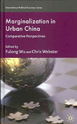 Marginalization in Urban China: Comparative Perspectives (Hardcover)