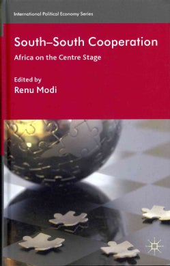 South-South Cooperation: Africa on the Centre Stage (Hardcover)