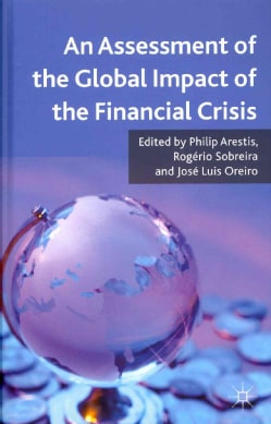 An Assessment of the Global Impact of the Financial Crisis (Hardcover)