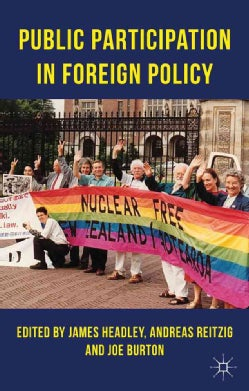 Public Participation in Foreign Policy (Hardcover)