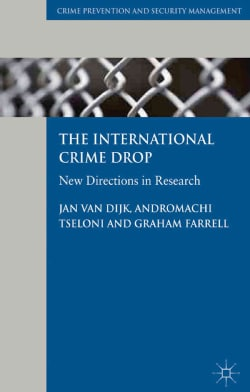 The International Crime Drop: New Directions in Research (Hardcover)