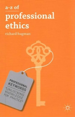 A-Z of Professional Ethics (Paperback)