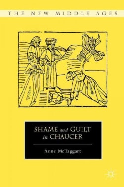 Shame and Guilt in Chaucer (Hardcover)