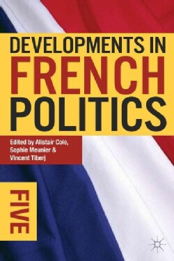 Developments in French Politics 5 (Paperback)