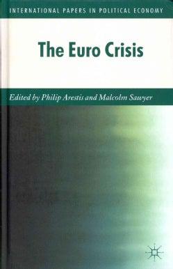 The Euro Crisis (Hardcover)