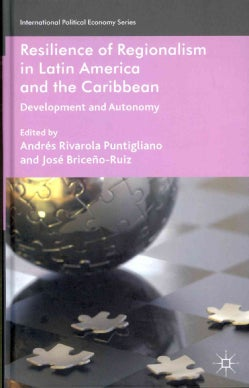 Resilience of Regionalism in Latin America and the Caribbean: Development and Autonomy (Hardcover)