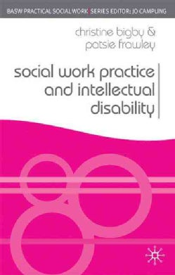 Social Work Practice and Intellectual Disability: Working to Support Change (Paperback)