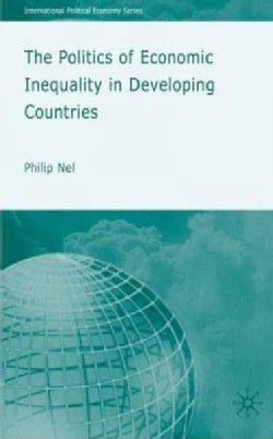 The Politics of Economic Inequity in Developing Countries (Hardcover)