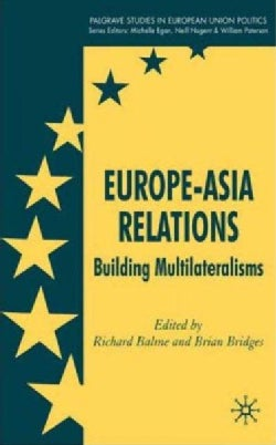 Europe-Asia Relations: Building Multilateralisms (Hardcover)