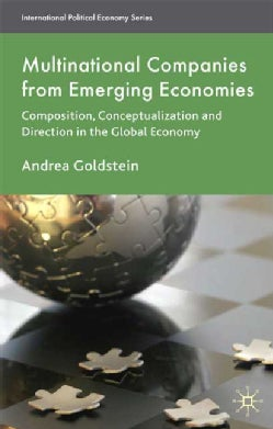 Multinational Companies from Emerging Economies: Composition, Conceptualization and Direction in the Global Economy (Paperback)