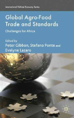 Global Agro-Food Trade and Standards: Challenges for Africa (Hardcover)
