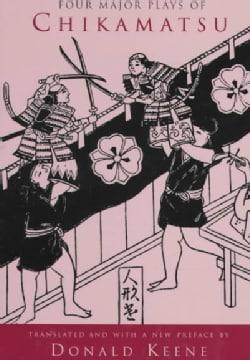 Four Major Plays of Chikamatsu (Paperback)