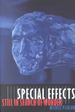 Special Effects: Still in Search of Wonder (Paperback)