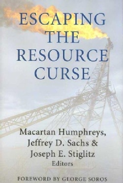Escaping the Resource Curse (Hardcover)