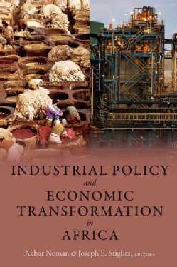 Industrial Policy and Economic Transformation in Africa (Hardcover)