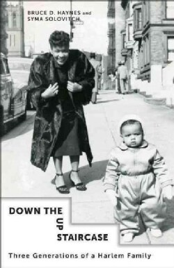 Down the Up Staircase: Three Generations of a Harlem Family (Hardcover)