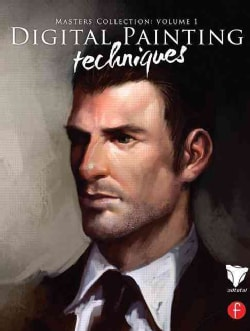 Digital Painting Techniques: Master Collection (Paperback)