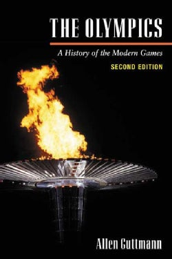 The Olympics: A History of Modern Games (Paperback)