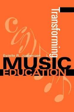 Transforming Music Education (Paperback)