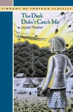 The Dark Didn't Catch Me (Paperback)