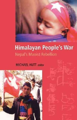 Himalayan People's War: Nepal's Maoist Rebellion (Paperback)