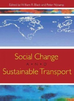 Social Change and Sustainable Transport (Hardcover)