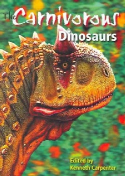 The Carnivorous Dinosaurs (Hardcover)