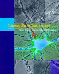 Culturing Nerve Cells (Hardcover)
