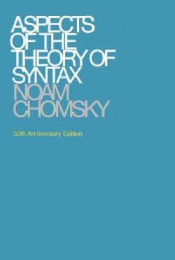 Aspects of the Theory of Syntax (Paperback)