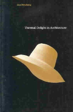 Thermal Delight in Architecture (Paperback)