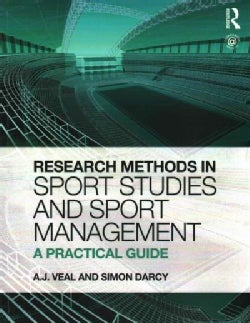 Research Methods in Sport Studies and Sport Management: A Practical Guide (Paperback)