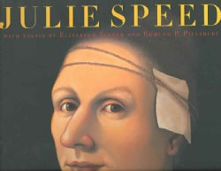 Julie Speed: Paintings, Constructions, and Works on Paper (Hardcover)