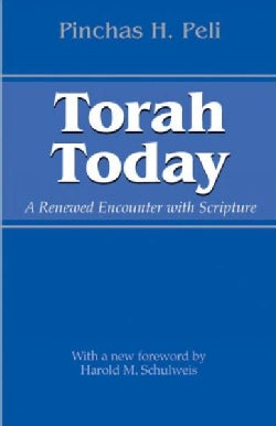 Torah Today: A Renewed Encounter With Scripture (Paperback)