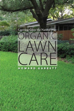 Organic Lawn Care: Growing Grass the Natural Way (Paperback)