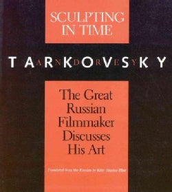 Sculpting in Time: Reflections on the Cinema (Paperback)
