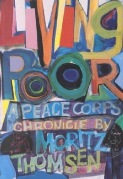 Living Poor: A Peace Corps Chronicle (Paperback)