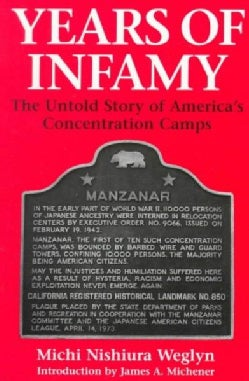 Years of Infamy: The Untold Story of America's Concentration Camps (Paperback)