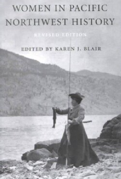 Women in Pacific Northwest History (Paperback)