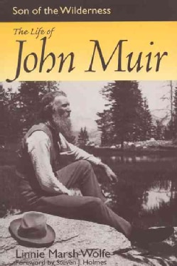 Son of the Wilderness: The Life of John Muir (Paperback)