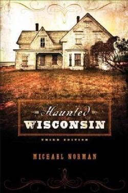 Haunted Wisconsin (Paperback)