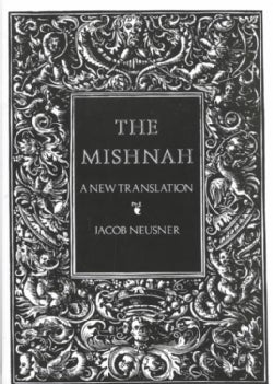 The Mishnah: A New Translation (Paperback)