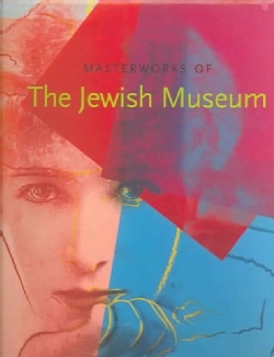 Masterworks of the Jewish Museum (Hardcover)