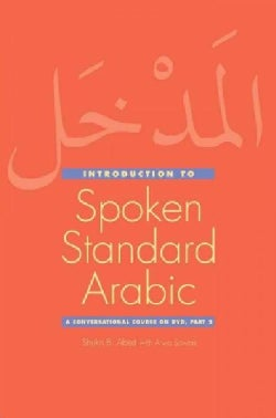 Introduction to Spoken Standard Arabic: A Conversational Course