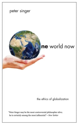 One World Now: The Ethics of Globalization (Paperback)