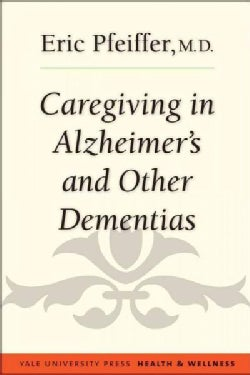 Caregiving in Alzheimer's and Other Dementias (Paperback)